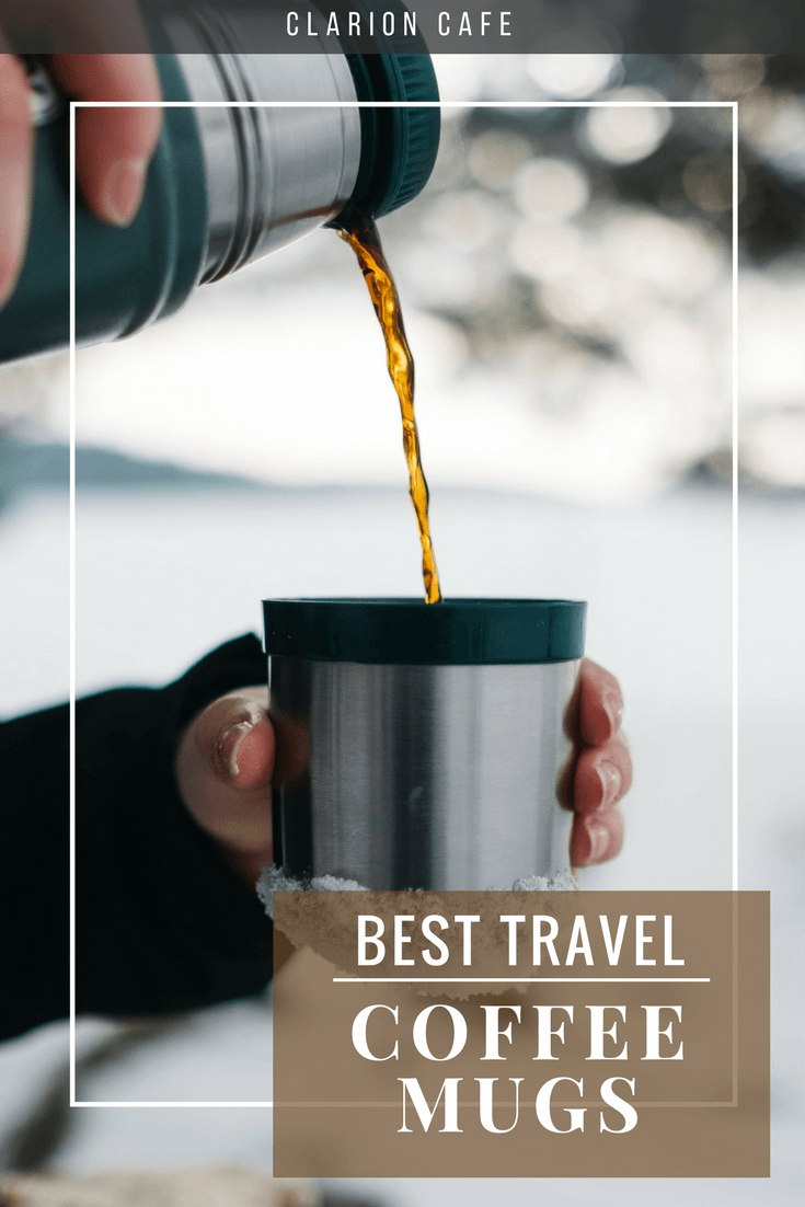 9ebd3b5dd83 Thermos or other vacuum insulated travel mug pouring coffee outdoors with  text overlay: Best Travel